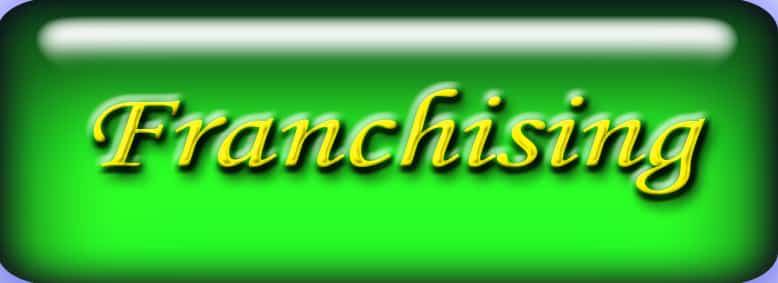 FRANCHISING: opportunità o disonestà?