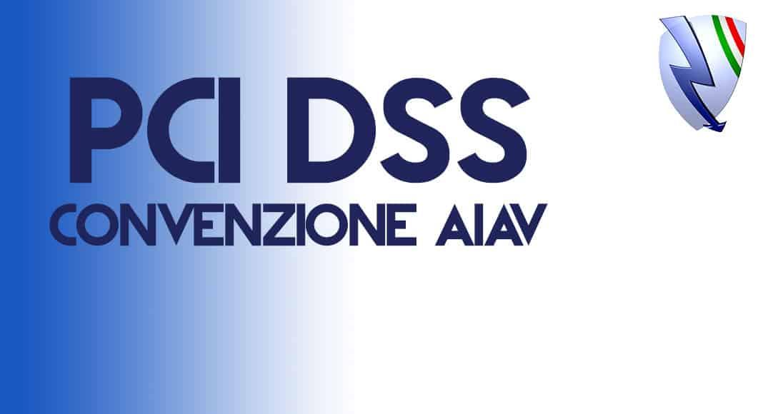 PCI DSS: ACCORDO AIAV