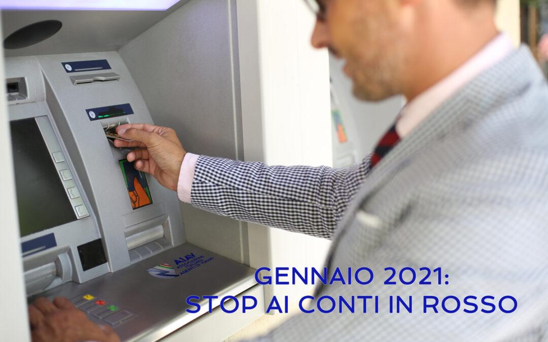 GENNAIO 2021: STOP AI CONTI IN ROSSO